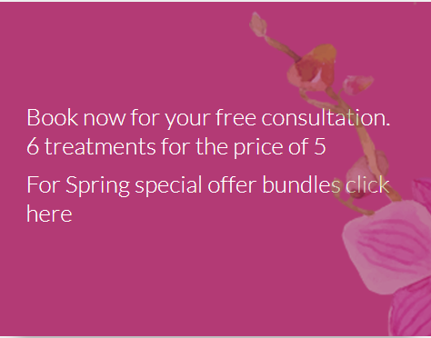 Book now for your free consultation. 6 treatments for the price of 5. For Spring special offer bundles click here